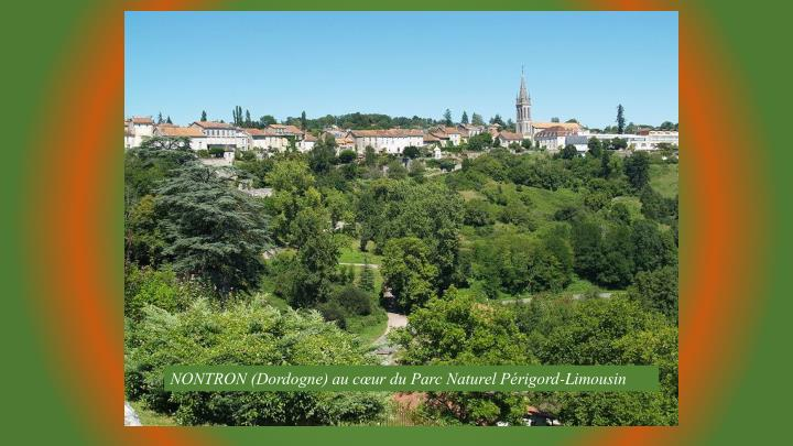 NONTRON (Dordogne) au cœur du Parc Naturel Périgord-Limousin