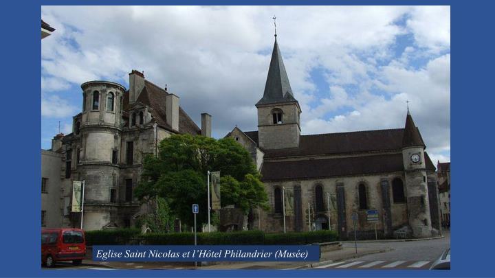 Eglise Saint Nicolas et l'Hôtel Philandrier (Musée)