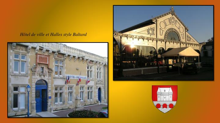 Hôtel de ville et Halles style Baltard