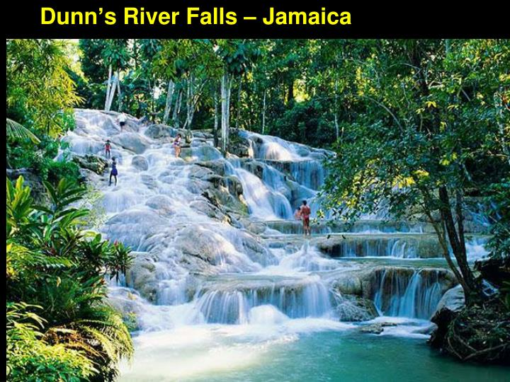 Dunn's River Falls – Jamaica
