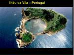 ilh u da vila portugal