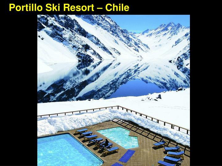 Portillo Ski Resort – Chile