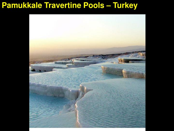 Pamukkale Travertine Pools – Turkey