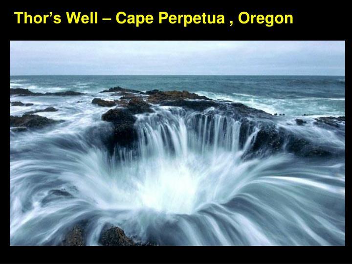 Thor's Well – Cape Perpetua , Oregon