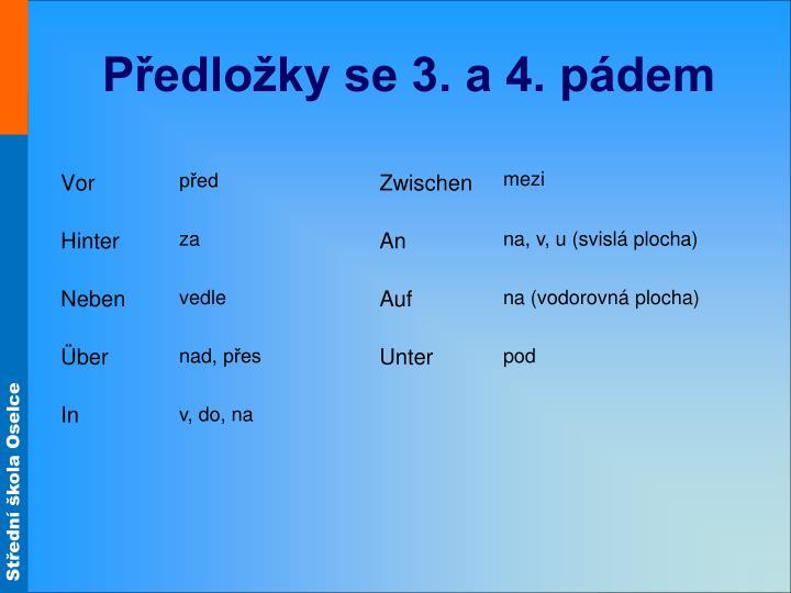 Předložky se 3. a 4. pádem