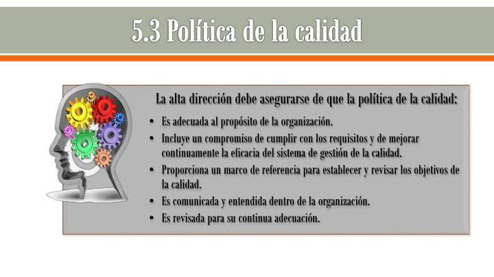 5.3 Política de la calidad