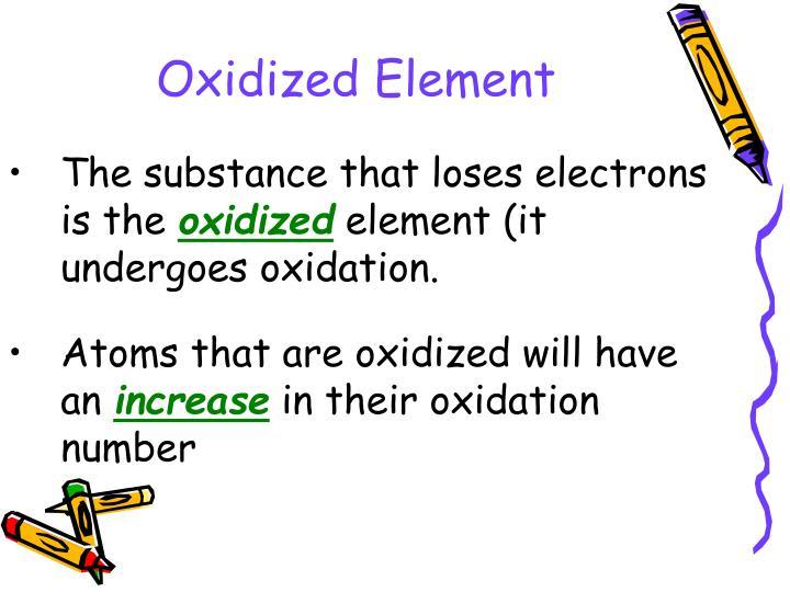 Oxidized Element