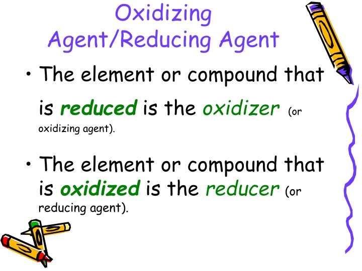 Oxidizing Agent/Reducing Agent