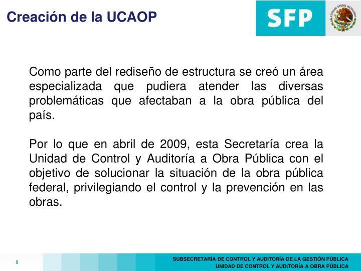 Creación de la UCAOP