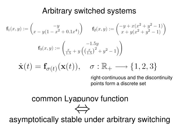 Arbitrary switched systems