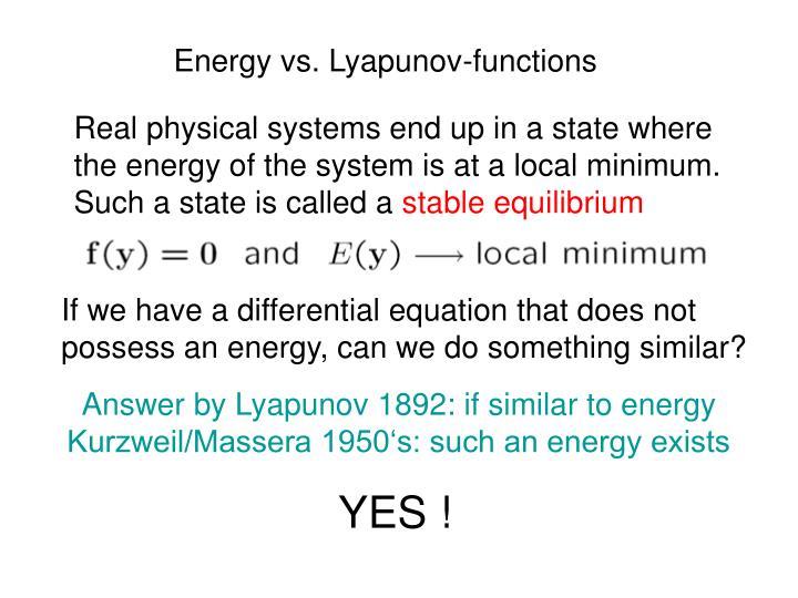 Energy vs. Lyapunov-functions