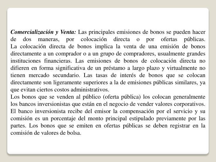Comercialización y Venta:
