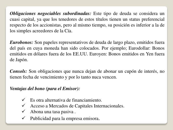 Obligaciones negociables subordinadas:
