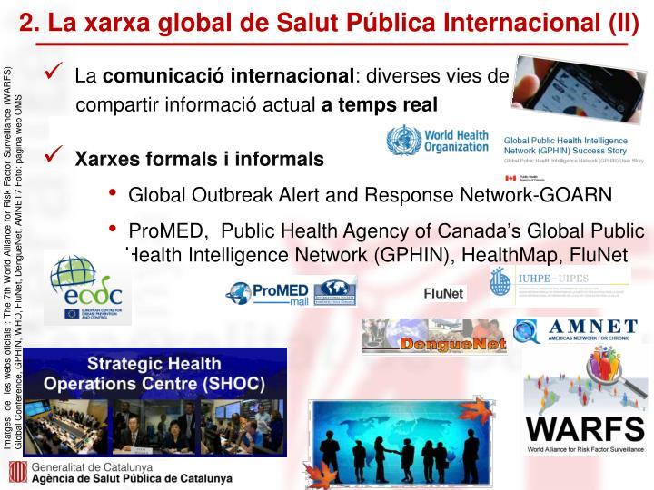2. La xarxa global de Salut Pública Internacional (II)