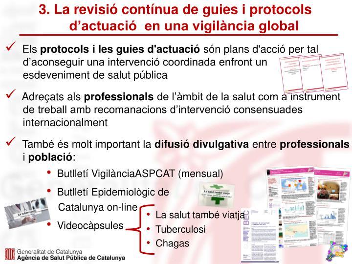 3. La revisió contínua de guies i protocols d'actuació  en una vigilància global