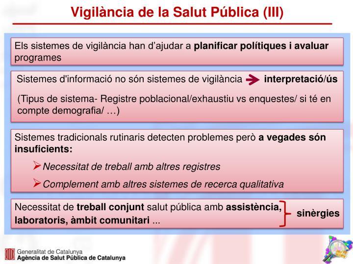 Vigilància de la Salut Pública (III)