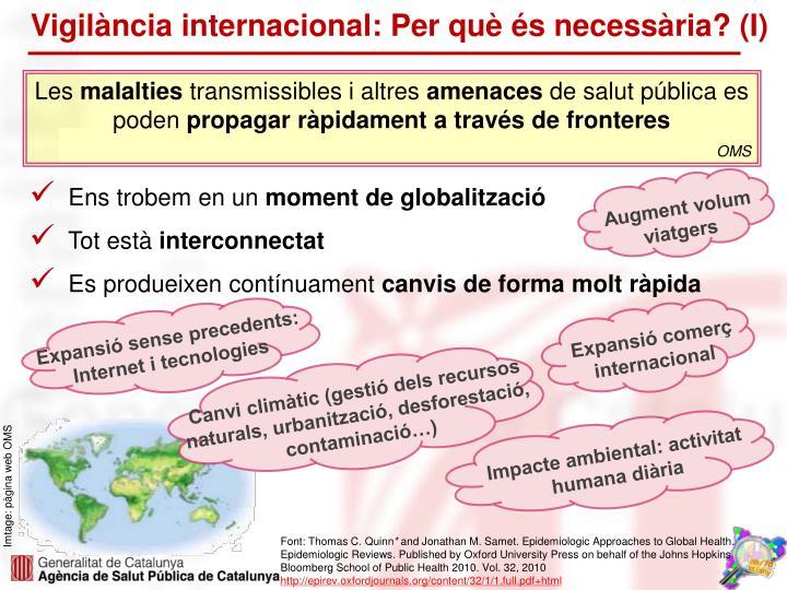 Vigilància internacional: Per què és necessària? (I)