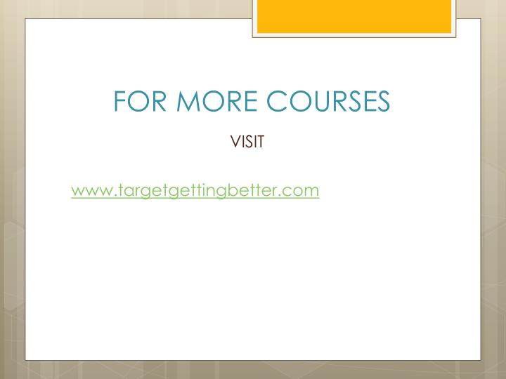 FOR MORE COURSES