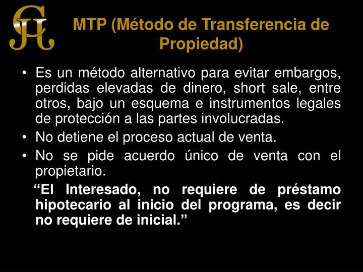 MTP (Método de Transferencia de Propiedad)