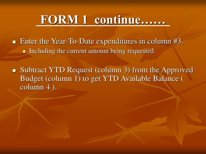 FORM 1  continue……