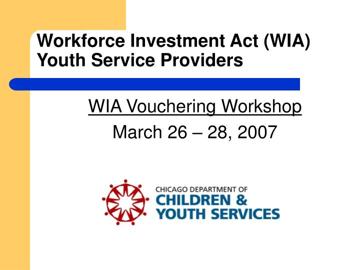 WIA Vouchering Workshop