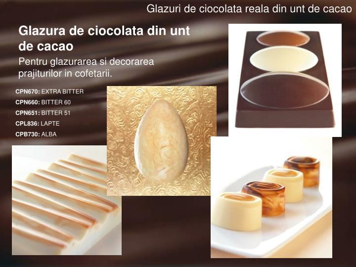 Glazuri de ciocolata reala din unt de cacao