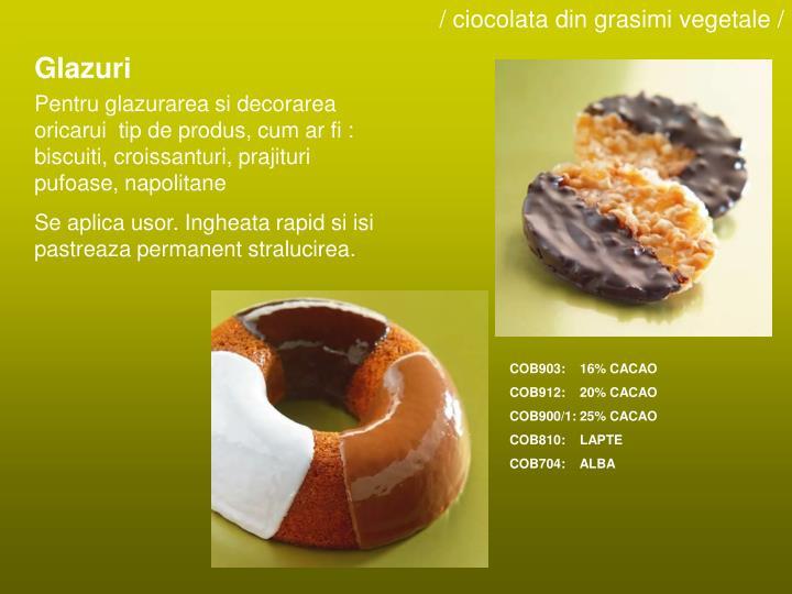 / ciocolata din grasimi vegetale /