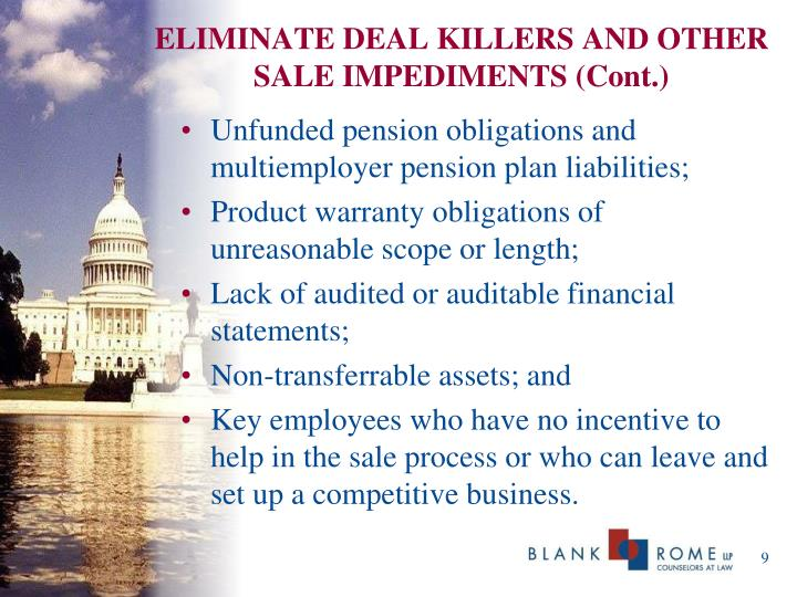 ELIMINATE DEAL KILLERS AND OTHER SALE IMPEDIMENTS (Cont.)