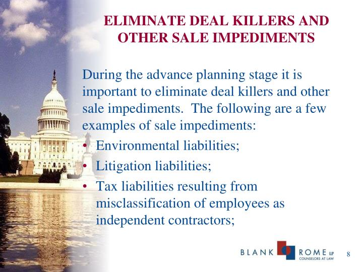 ELIMINATE DEAL KILLERS AND OTHER SALE IMPEDIMENTS