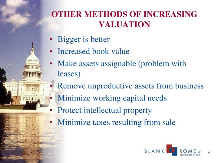 OTHER METHODS OF INCREASING VALUATION