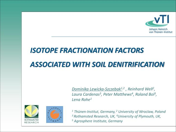 ISOTOPE FRACTIONATION FACTORS