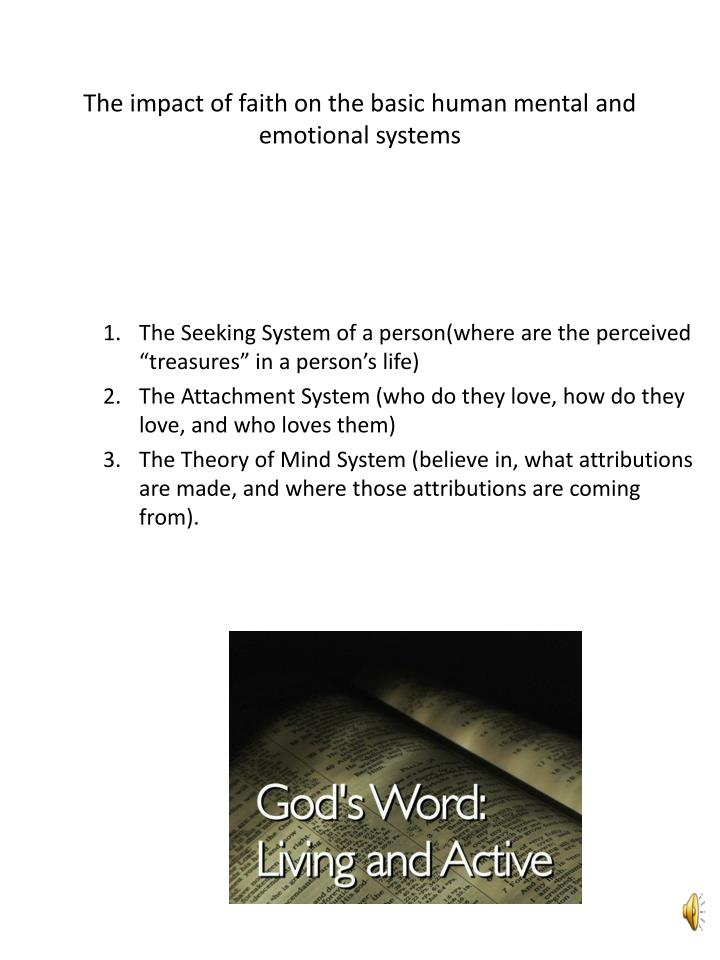 The impact of faith on the basic human mental and emotional systems