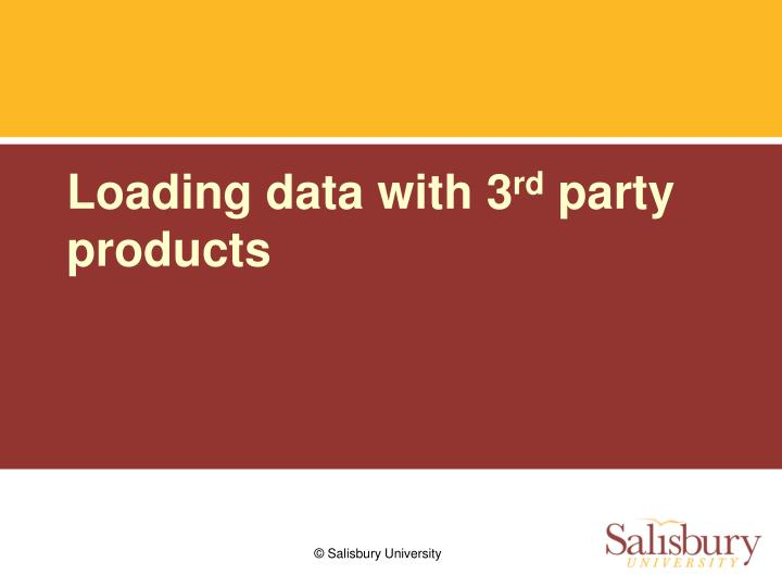 Loading data with 3