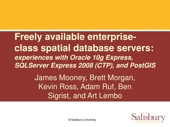 Freely available enterprise-class spatial database servers: