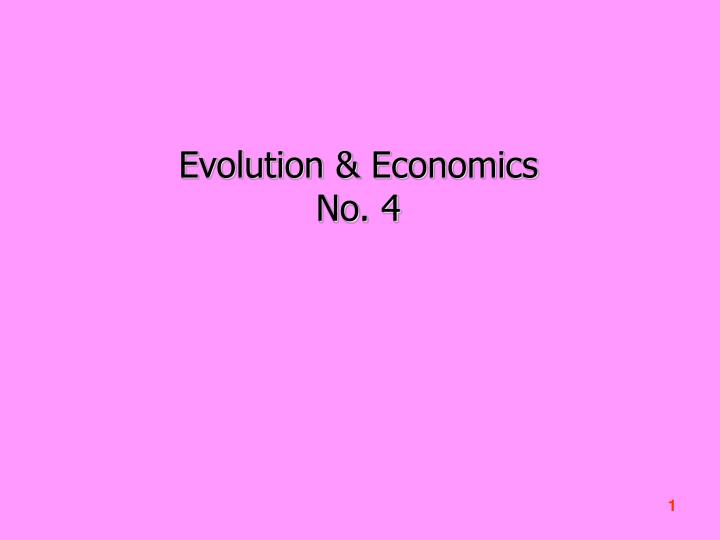 Evolution & Economics