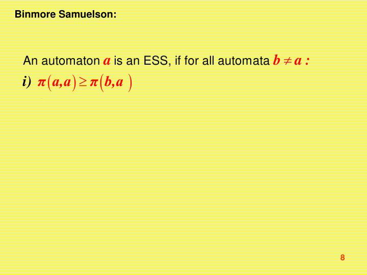 Binmore Samuelson: