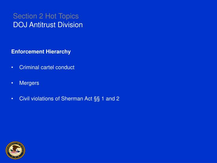 Section 2 hot topics doj antitrust division