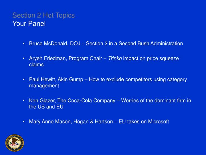 Section 2 hot topics your panel