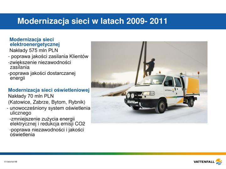 Modernizacja sieci w latach 2009- 2011