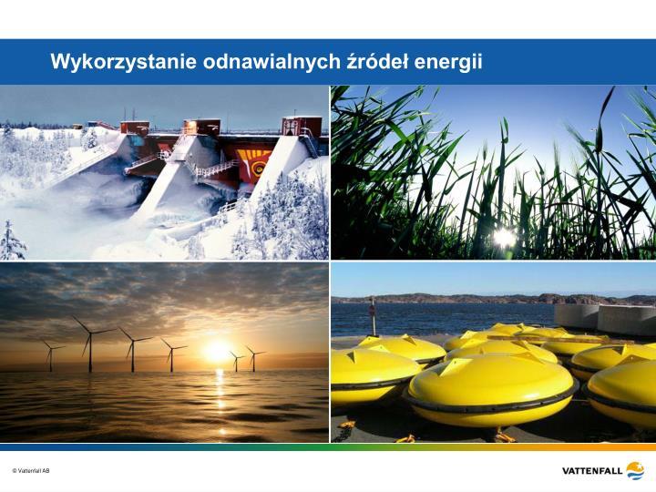 Wykorzystanie odnawialnych źródeł energii