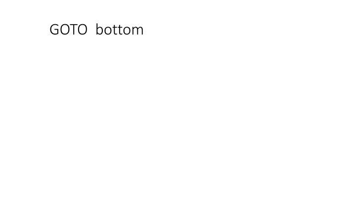 GOTO  bottom