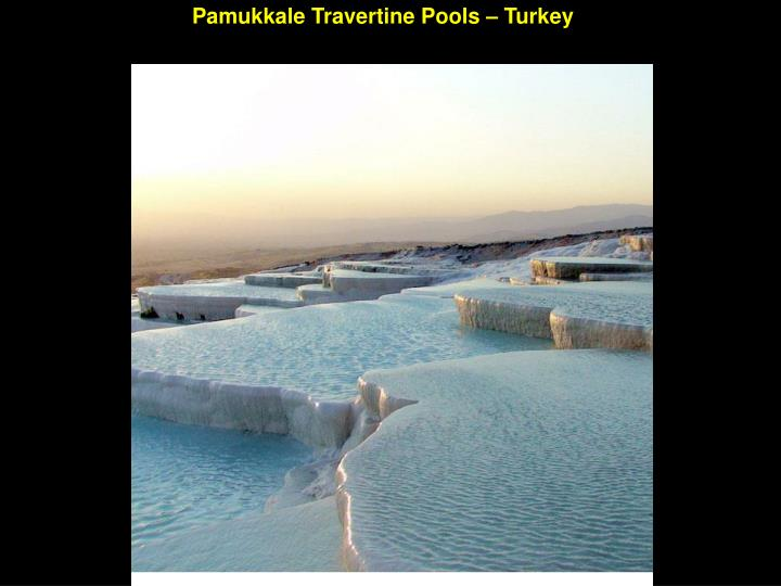 Pamukkale Travertine Pools – Turkey