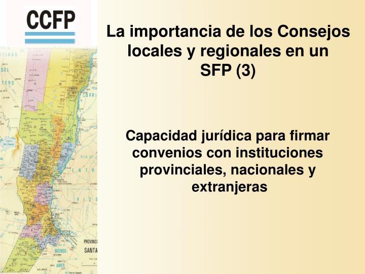 La importancia de los Consejos locales y regionales en un