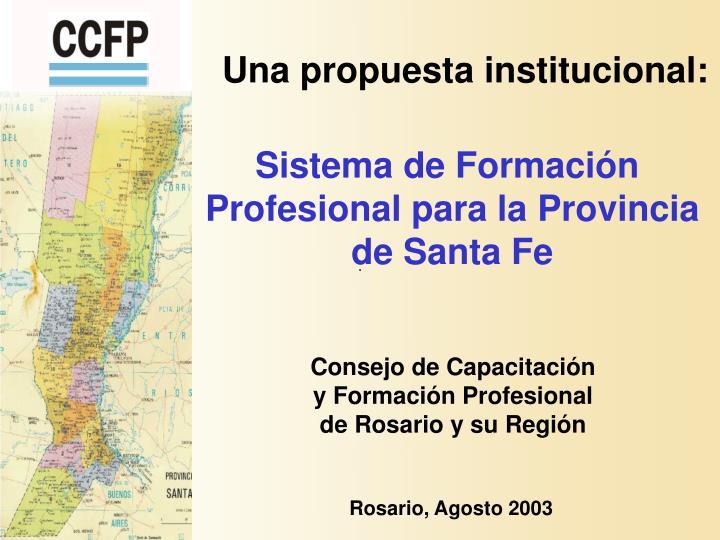 Una propuesta institucional: