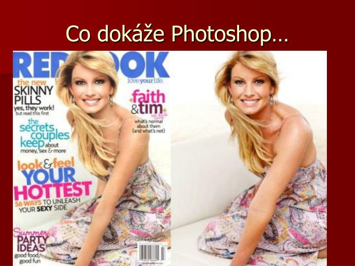 Co dokáže Photoshop…