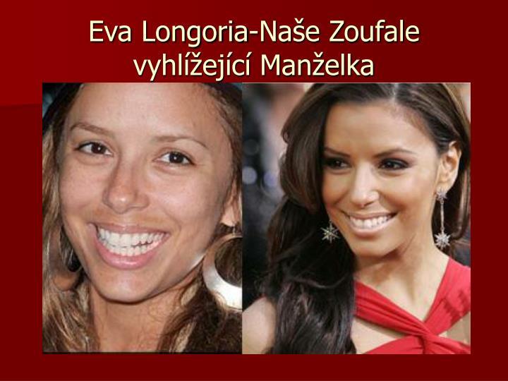 Eva Longoria-Naše Zoufale vyhlížející Manželka