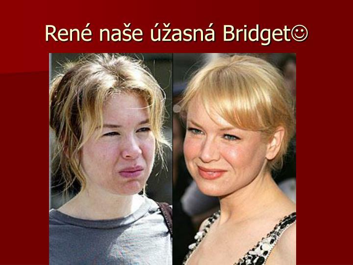 René naše úžasná Bridget