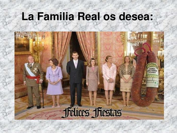La Familia Real os desea: