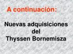 nuevas adquisiciones del thyssen bornemisza