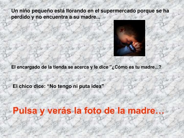 Un niño pequeño está llorando en el supermercado porque se ha perdido y no encuentra a su madre...